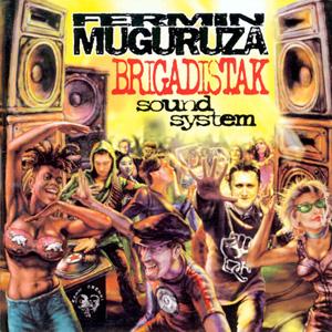 Fermin Muguruza - Brigadistak Sound System (1999)