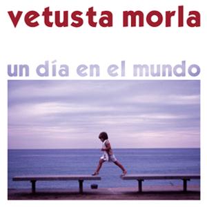 Vetusta Morla - Un Día En El Mundo (2008)
