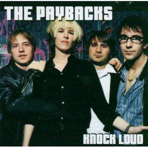The Paybacks - Knock Loud (2002)