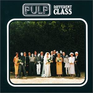 Pulp - Different Class (1995)